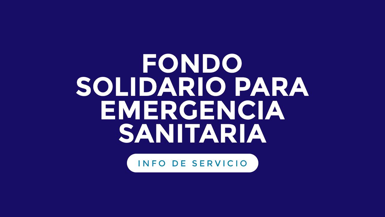 Fondo Solidario para Emergencias Sanitarias